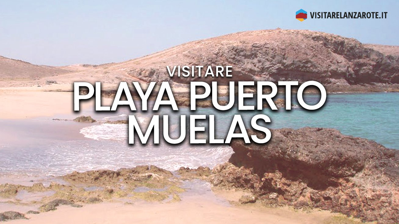 Playa Puerto Muelas, Papagayo, Yaiza | Spiaggia dell'isola di Lanzarote