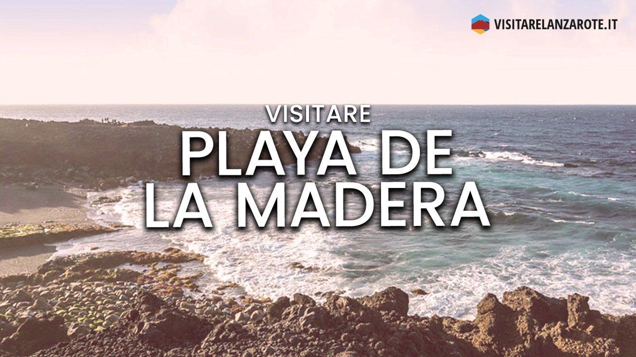 Playa de La Madera, Tinajo | Spiaggia dell'isola di Lanzarote