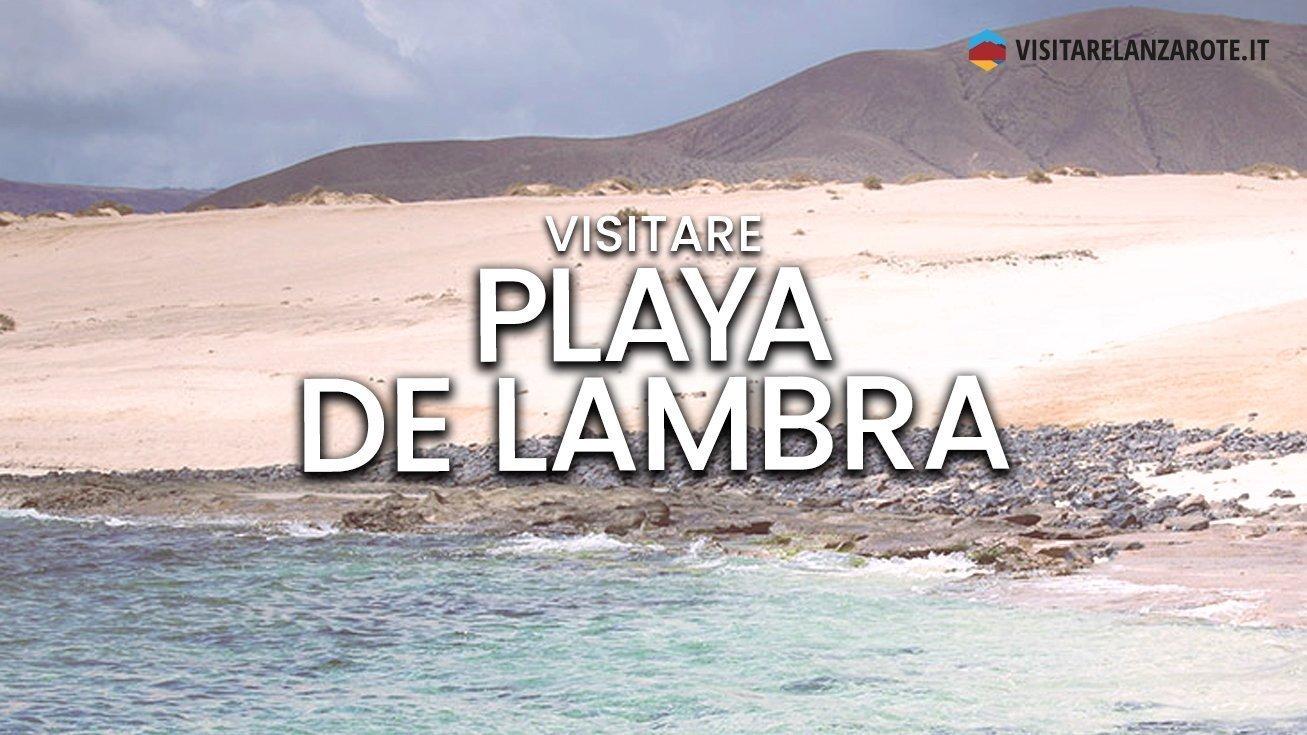 Playa de Lambra, Lanzarote | Spiaggia dell'isola di Lanzarote