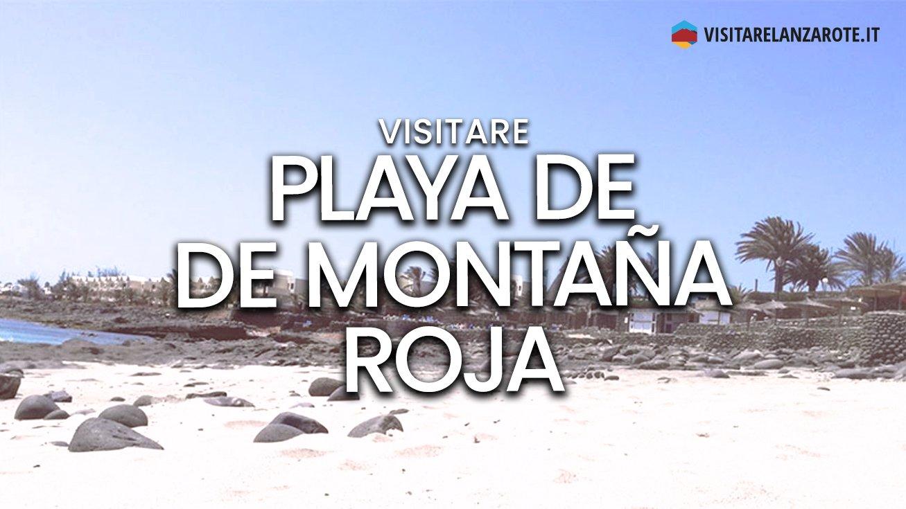 Playa de la Montaña Roja, Yaiza | Spiaggia dell'isola di Lanzarote
