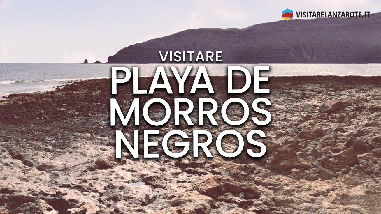 Playa de Morros Negros, Lanzarote   Spiaggia dell'isola de La Graciosa