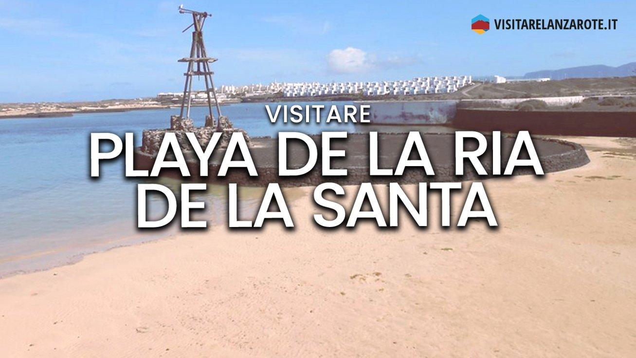 Playa de La Ria de La Santa, Tinajo | Spiaggia dell'isola di Lanzarote