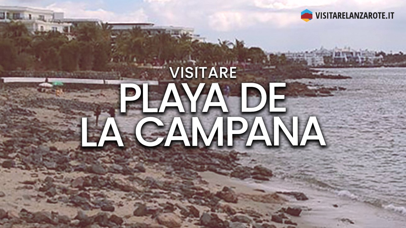 Playa de La Campana, Yaiza | Spiaggia dell'isola di Lanzarote