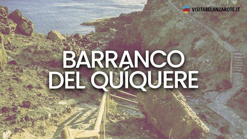 Barranco del Quíquere, insenature naturali per nudisti   Visitare Lanzarote