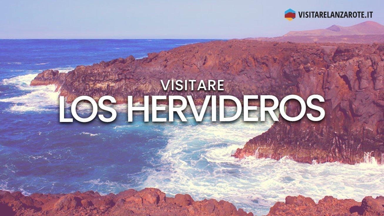 Los Hervideros, la forza selvaggia dell'oceano Atlantico