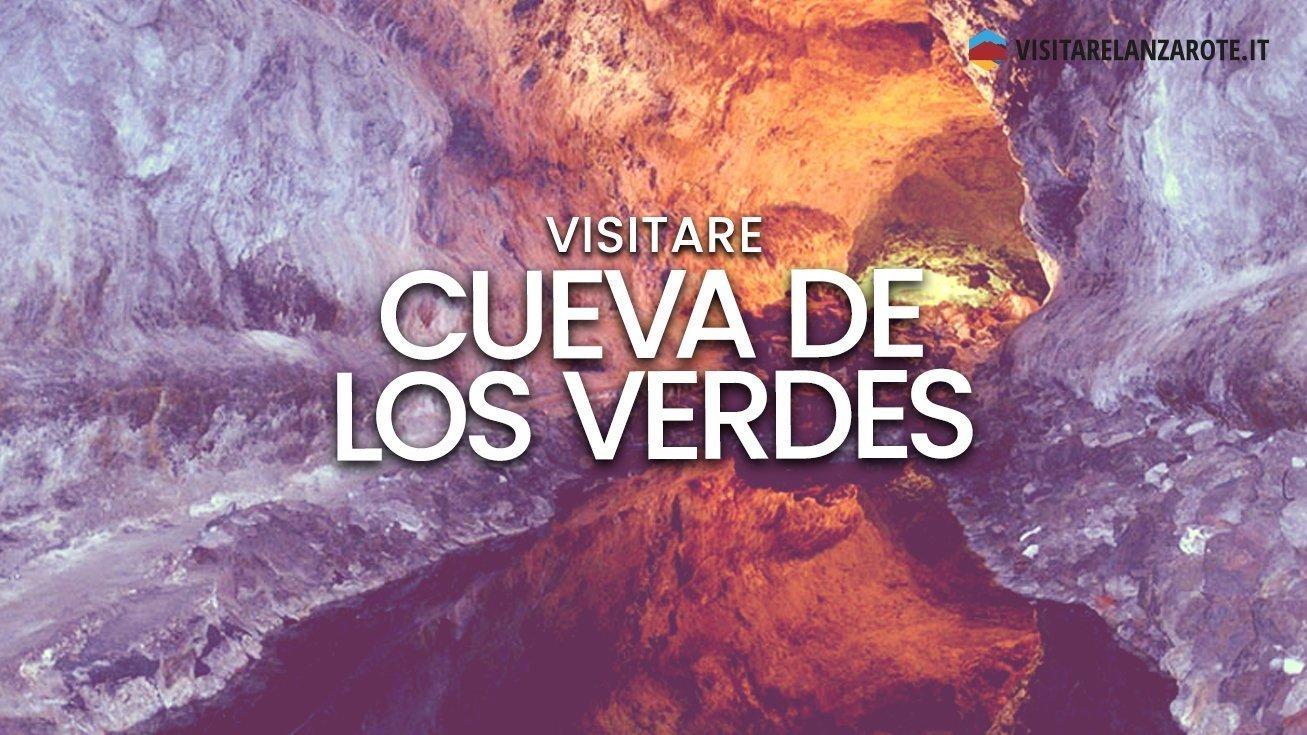 Cueva de los Verdes, il tunnel delle meraviglie | Visitare Lanzarote
