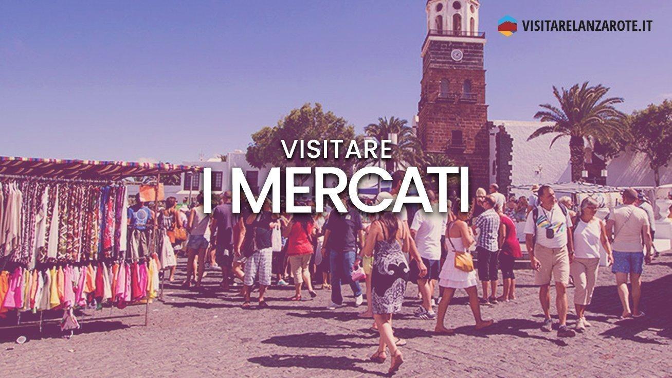 Mercati di Lanzarote: dove e quando | Visitare Lanzarote