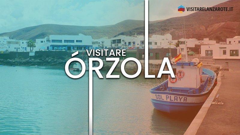 Órzola, la porta d'ingresso per La Graciosa   Visitare Lanzarote