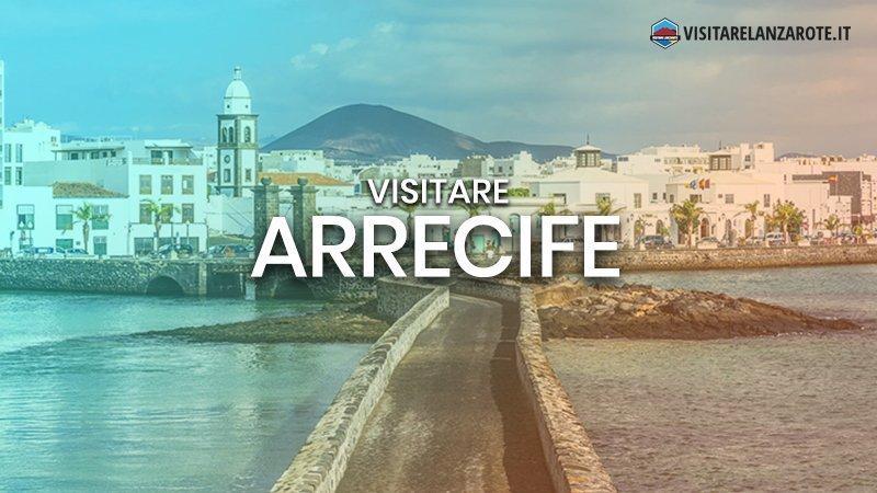 Arrecife, la capitale cosmopolita di Lanzarote | Visitare Lanzarote