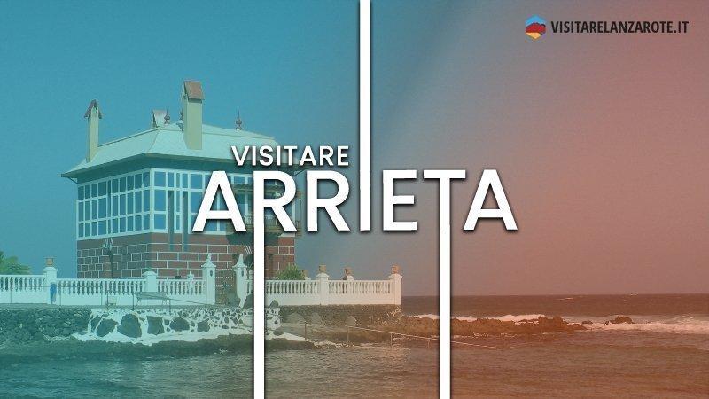 Arrieta, il piccolo grande gioiello del Nord | Visitare Lanzarote
