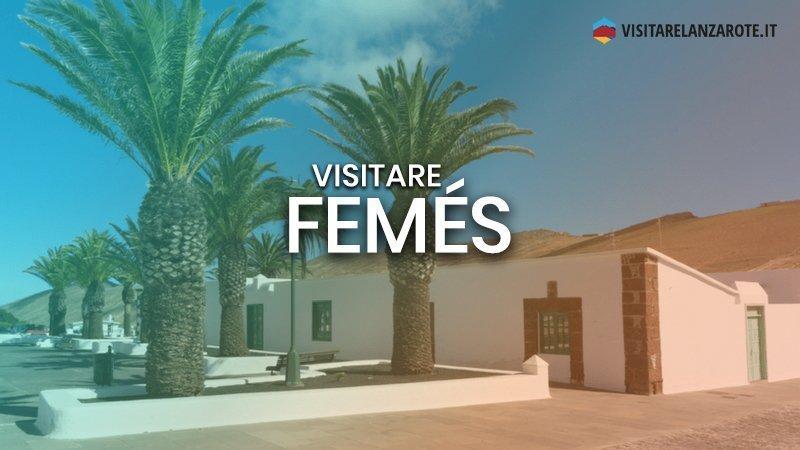 Femés, un villaggio panoramico sull'Atalaya   Visitare Lanzarote