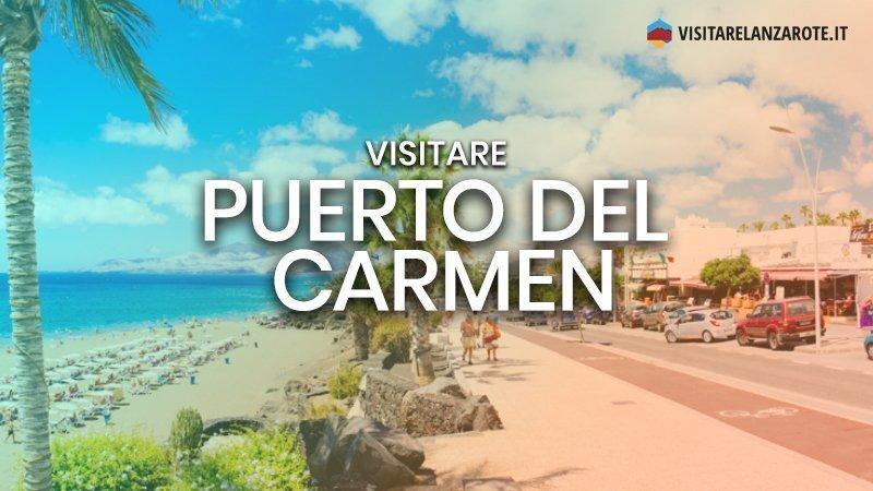 Puerto del Carmen, l'ammiraglia del turismo | Visitare Lanzarote