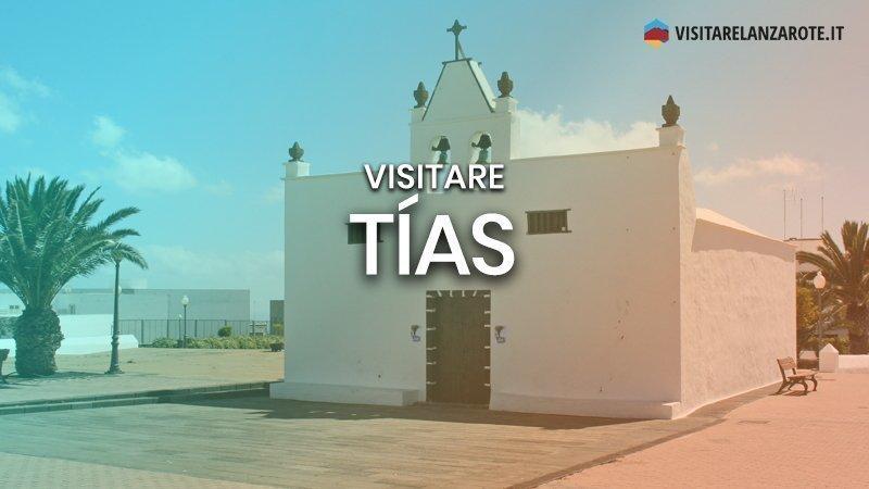 Tías, una bella cittadina in espansione | Visitare Lanzarote