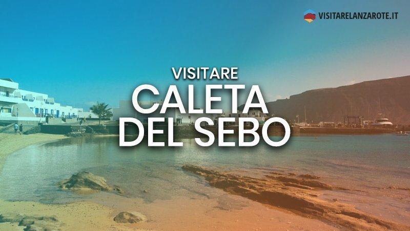 Caleta del Sebo, il centro urbano di La Graciosa | Visitare Lanzarote