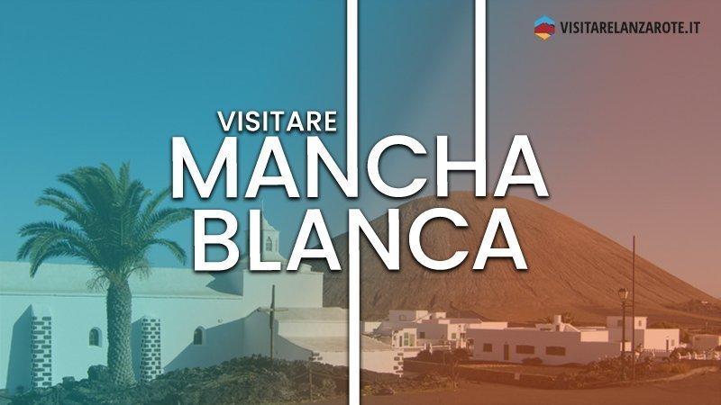 Mancha Blanca, il villaggio miracolato di Timanfaya | Visitare Lanzarote