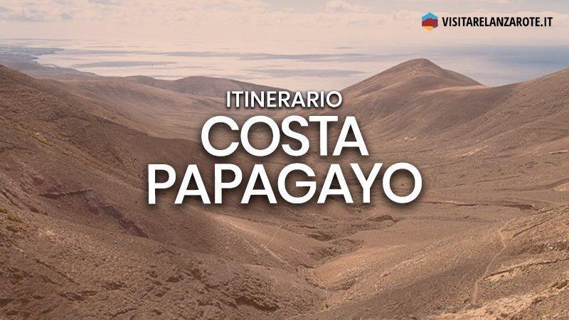 Itinerario Fémes - Costa Papagayo   Visitare Lanzarote