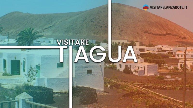 Tiagua, un'affascinante destinazione rurale   Visitare Lanzarote