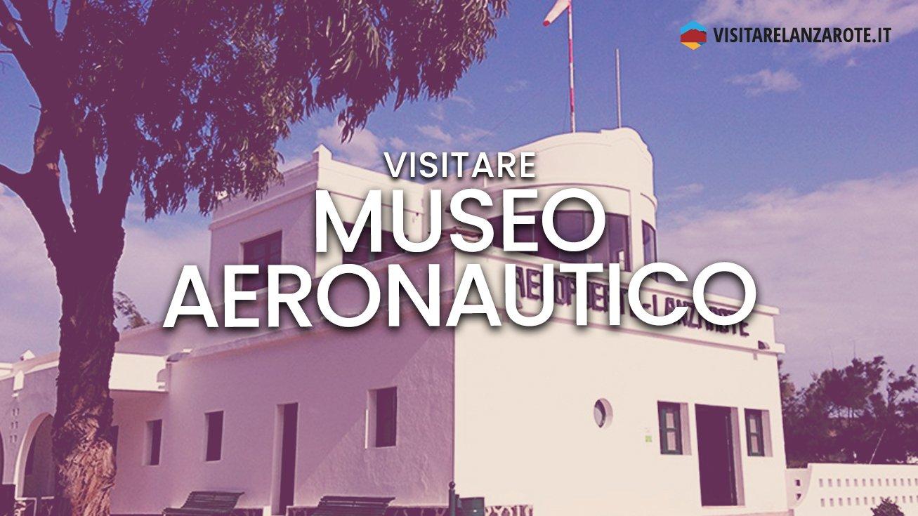 Museo Aeronautico di Lanzarote, alla scoperta dell'aviazione | Visitare Lanzarote