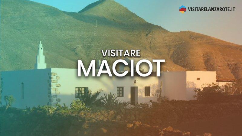 Maciot, il villaggio della pozzolana | Visitare Lanzarote