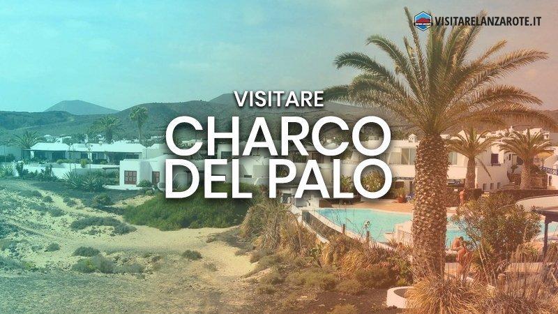Charco del Palo, il villaggio turistico naturista | Visitare Lanzarote