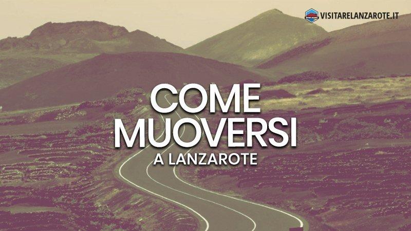Muoversi a lanzarote: ecco tutti i mezzi di trasporto | Visitare Lanzarote