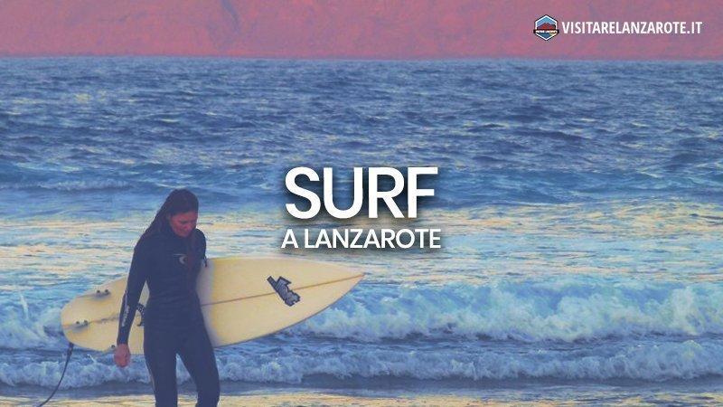 Dove fare surf a Lanzarote | Visitare Lanzarote