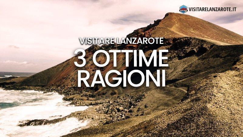 3 ottime ragioni per visitare Lanzarote | Visitare Lanzarote