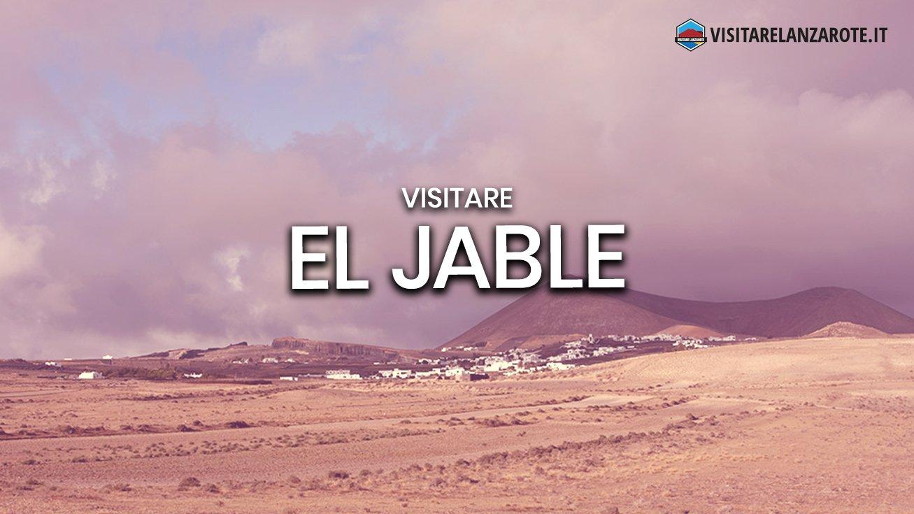 El Jable, la pianura sabbiosa e fertile dell'isola | Visitare Lanzarote