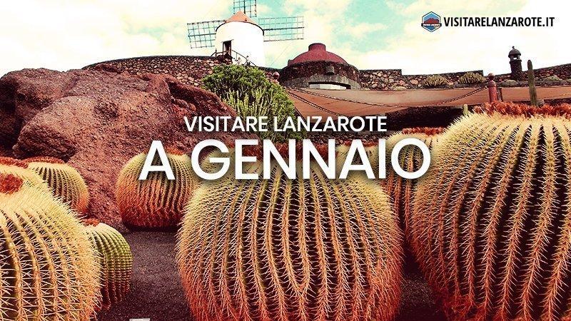 Lanzarote a Gennaio: clima, hotel, spiagge, cosa fare | Visitare Lanzarote