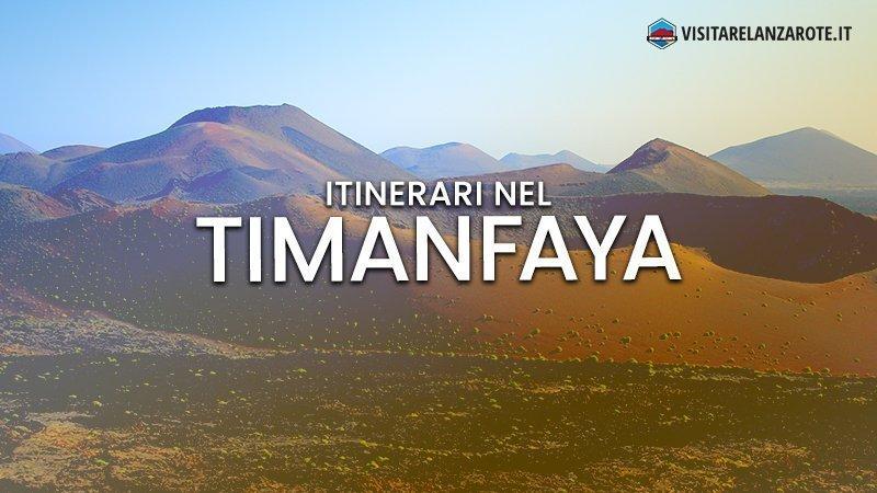 Itinerari tra le lave del Parco Nazionale Timanfaya | Visitare Lanzarote