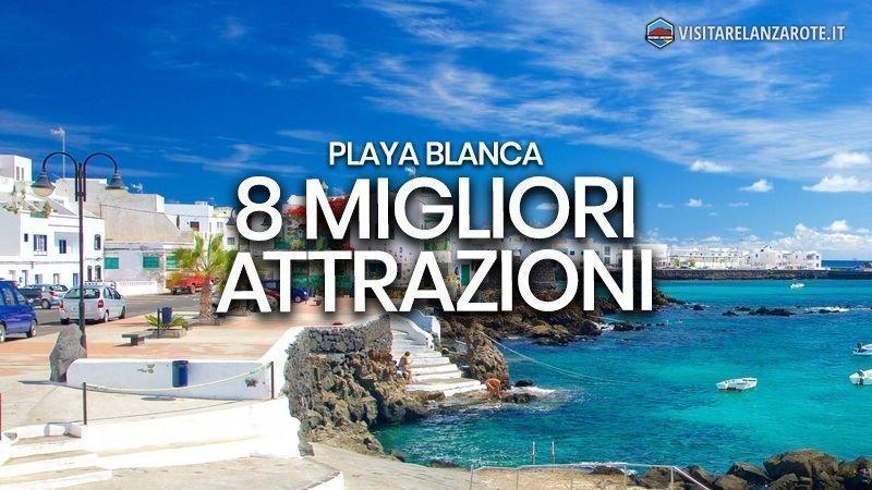 8 migliori cose da fare a Playa Blanca | Visitare Lanzarote