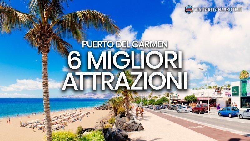6 migliori cose da fare a Puerto Del Carmen | Visitare Lanzarote