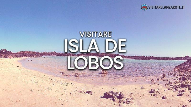 Isla de Lobos: come arrivare da Lanzarote
